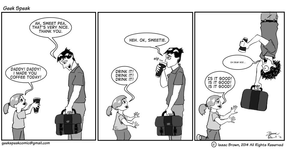 Geek Speaking of Coffee for Cartoon Heroes